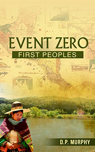 Event Zero: First Peoples by [Murphy, Dennis]